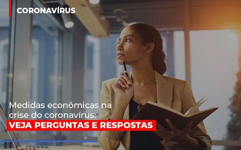 Medidas Economicas Na Crise Do Corona Virus Notícias E Artigos Contábeis No Rio De Janeiro | Jj Lima Soluções Contabéis - JJ Lima Serviços Contábeis