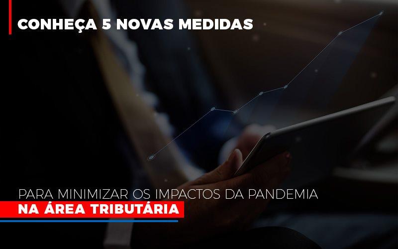 Medidas Para Minimizar Os Impactos Da Pandemia Na Area Tributaria Notícias E Artigos Contábeis No Rio De Janeiro | Jj Lima Soluções Contabéis - JJ Lima Serviços Contábeis