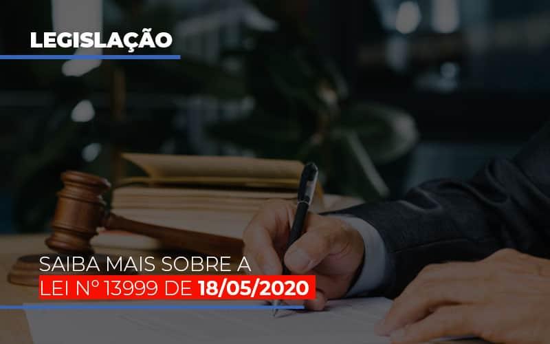 Lei N 13999 De 18 05 2020 Notícias E Artigos Contábeis No Rio De Janeiro | Jj Lima Soluções Contabéis - JJ Lima Serviços Contábeis