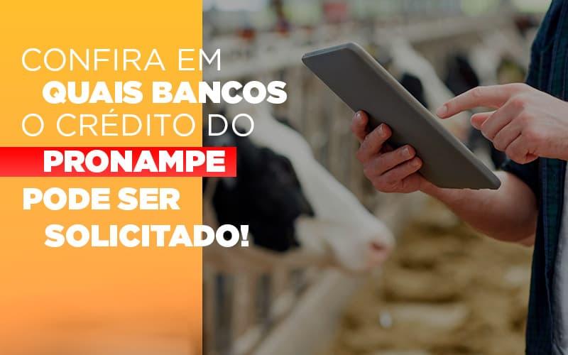 Confira Em Quais Bancos O Credito Pronampe Ja Pode Ser Solicitado - JJ Lima Serviços Contábeis