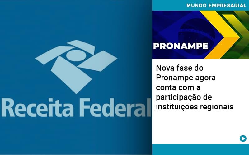 Nova Fase Do Pronampe Agora Conta Com A Participacao De Instituicoes Regionais - JJ Lima Serviços Contábeis