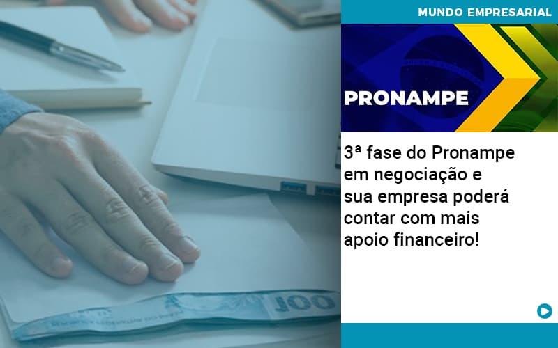3 Fase Do Pronampe Em Negociacao E Sua Empresa Podera Contar Com Mais Apoio Financeiro - JJ Lima Serviços Contábeis